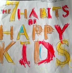 Teaching Your Children The 7 Habits Of Happy Kids
