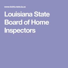 Louisiana State Board of Home Inspectors