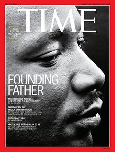August 26, 2013: With a single phrase, Martin Luther King Jr. joined Jefferson and Lincoln in the ranks of men who've shaped modern America. http://ti.me/17CH4K3