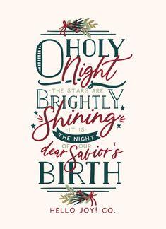 Encouraging Wednesday O Holy Night Hello Joy! Christmas Lyrics, Christmas Quotes, Christmas Signs, Christmas Art, All Things Christmas, Winter Christmas, Christmas Decorations, Christmas Ideas, Planner Stickers