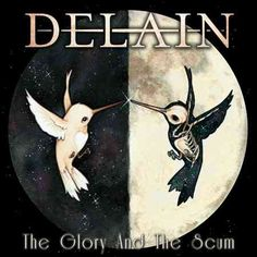 All Hail Metal: DELAIN - The GLory and The Scum