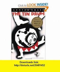 The Tin Drum (9780679725756) Gunter Grass , ISBN-10: 067972575X  , ISBN-13: 978-0679725756 ,  , tutorials , pdf , ebook , torrent , downloads , rapidshare , filesonic , hotfile , megaupload , fileserve