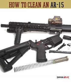 How to Clean an AR-15 | Disassembly & Cleaning » Survival Life | Preppers | Survival Gear | Blog