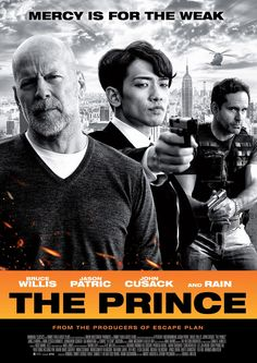 Rain --- The Prince (2014): On August 22, mercy will be for the weak.