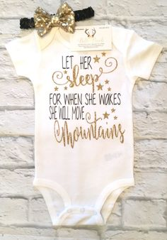 A personal favorite from my Etsy shop https://www.etsy.com/listing/546760905/baby-girl-clothes-let-her-sleep-for-when