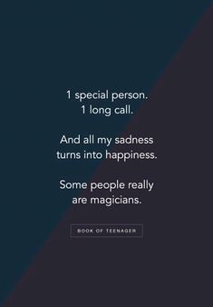 1 Special Person 1 long call And all my sadness turns into happiness. Some people really are magicians. Love Smile Quotes, Friend Love Quotes, Best Friend Quotes Funny, Besties Quotes, Love Quotes For Her, Couple Quotes, Change Quotes, Special Person Quotes, Mixed Feelings Quotes