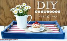 DIY Patriotic Serving Tray | Beneath My Heart