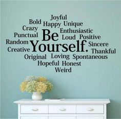 Be Yourself Bold Happy Unique Vinyl Wall Decals Sticker Words Letters Teen Room