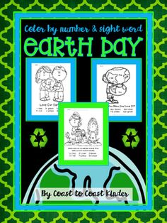 Earth Day Color by Number & sight word. Each page also has a sentence to help studnet learn all about Earth Day.