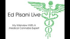 My interview with a Medical Cannabis Expert