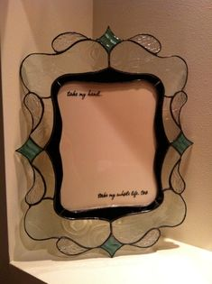 Awesome 8x10 picture frame made by Cheryl Sept Custom Stained Glass for a wedding. The text is a line from Elvis's Can't Help Falling in Love - their first dance song. #StainedGlassMirror