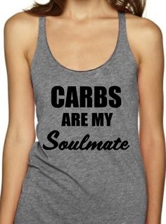 CARBS ARE MY SOULMATE - Women's Tank Top                      – Black Star Tees