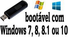 Como criar um pendrive de boot para instalar o Windows 7, 8, 8.1 ou 10