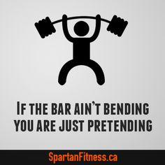 If the bar ain't bending you are just pretending. #fitness #Humour