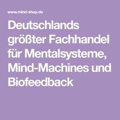 Deutschlands größter Fachhandel für Mentalsysteme, Mind-Machines und Biofeedback