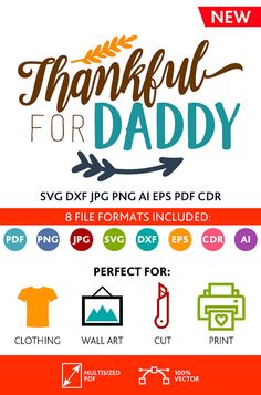 Thankful For Daddy SVG Cut Files Wall Art Quote Printable Art Decor room Art Printable Poster digital (Svg Dxf Cdr Eps Ai Jpg Pdf Png)