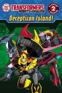 An exciting leveled reader featuring Transformers Robots in Disguise ! The Autobots learn that their enemies have gathered into an army. They will need to work together to defeat the villains. Will they save the day or become prisoners on Decepticon Island? Passport to Reading Level 2 © 2017 Hasbro. All Rights Reserved.