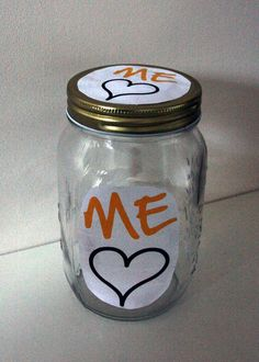 ME Love compliment jar - fill it with all the nice things people say about you! sarah.theworkexperiment.com
