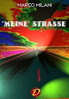 https://www.amazon.it/MEINE-STRASSE-German-Marco-Milani-ebook/dp/B01K818U52/ref=sr_1_1?s=digital-text&ie=UTF8&qid=1474453938&sr=1-1&keywords=meine+strasse