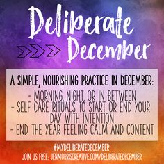 Deliberate December - a simple, nourishing practice to end the year feeling calm and content.