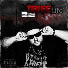 Cone Gorilla - Trife Life - Mixtape Vol.4