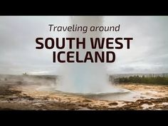 SouthWest Iceland, the Guide : Map, Video, Places to see