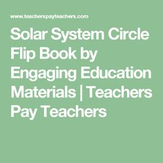Solar System Circle Flip Book by Engaging Education Materials | Teachers Pay Teachers