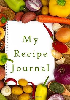 My Recipe Journal: Blank Cookbook, 7 x 10, 111 Pages by My Recipe Journal