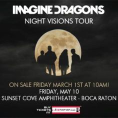 Get your tickets at LiveNation.com Upcoming Concerts, Imagine Dragons, Night Vision, Tours, Sunset, Movie Posters, Film Poster, Sunsets, Billboard