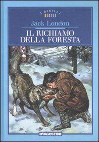 Il Richiamo della Foresta – Jack London