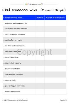 This is a 'find someone who..' activity to practice the the Present Simple. It's just one of the many handouts available from our site. #PresentSimple #PresentTenses #grammar #ESLgrammar #EnglishGrammar #TESOL #TESL #TEFL #ELT #ESL #EFL #TeachingEnglish #TEFLtimesavers #EnglishHandouts #EnglishWorksheets Communication Activities, Grammar Activities, English Grammar, Teaching English, Walk To School, Online Lessons, Teacher Notes, Find Someone Who, Esl