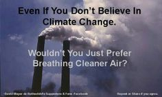 Great point to ask the deniers and undecideds. Pollution and Climate Change go together . realize now before it is too late. Save Our Earth, Save The Planet, Our Planet, Pseudo Science, Our Environment, Environment Quotes, Environmental Issues, Environmental Justice, Environmental Education