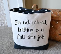 Knitting Tote / Retirement Gift / Knitting Project Bag / Funny Knitting Bag / Mother's Day Gift / Bag to Hold Knitting Supplies / Yarn Tote Knitting Humor, Loom Knitting, Knitting Patterns Free, Free Knitting, Knitting Projects, Baby Knitting, Knitting Sweaters, Crochet Humor, Loom Patterns