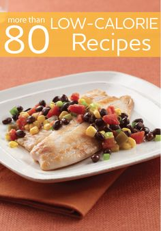 Quick, easy, delicious, and part of a low-calorie diet. These healthy dinner recipes all have 300 calories or fewer and are full of fiber, so you can feel more satisfied with fewer calories.