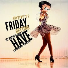 Betty Boop: Have a Happy Friday