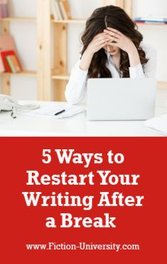 5 Ways to Restart Your Writing After a Break 5 Ways, Fiction, Writing Resources, University, Authors, Writers, Writer's Block, Critic, Continue Reading