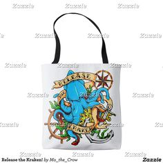 Release the Kraken! Tote Bag