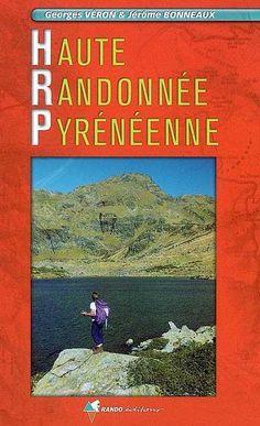 Haute randonnée pyrénéenne - Georges Véron - Librairie Mollat Bordeaux