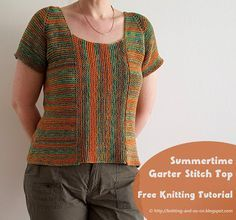 Summertime Garter Stitch Top - free knitting tutorial by Knitting and so on