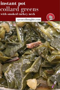 Canned Collard Greens Recipe, Instant Pot Collard Greens Recipe, Instant Recipes, Instant Pot Dinner Recipes, Southern Recipes, Southern Food, Southern Belle, Vegetable Side Dishes, Vegetable Recipes