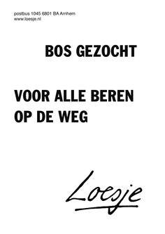 Quotes About Trust :Alle beren van de weg? Trust Quotes, Words Quotes, Me Quotes, Funny Quotes, Sayings, The Words, Cool Words, Dutch Quotes, Good Jokes