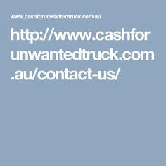 http://www.cashforunwantedtruck.com.au/contact-us/