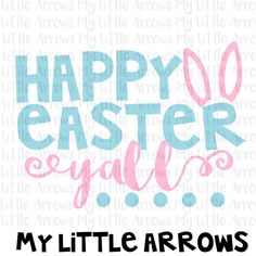 Easter svg - happy easter yall svg - bunny ears svg - cute girl easter svg - SVG, DXF, EPS, png Files for Cutting Machines Cameo or Cricut