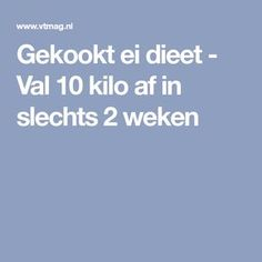 Gekookt ei dieet - Val 10 kilo af in slechts 2 weken Weigt Watchers, Body Wraps, Thinspiration, Different Recipes, Get In Shape, Diet Recipes, Healthy Living, Clean Eating, Good Food