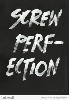 Perfection Art Print by WRDBNR