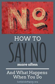 How to Say No and What Happens When You Do  #selfcare #howtosayno