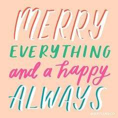 Merry everything and happy always. Bright Quotes, Fresh Quotes, Some Quotes, Words Quotes, Quotes To Live By, Sayings, Uplifting Thoughts, Happy Thoughts, Positive Vibes