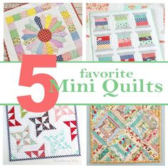 Favorite Mini Quilts - with links to the tutorials and patterns!