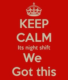 We got this! #nightshift