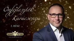 Szabó Péter - Élj teljes életet! 2. rész